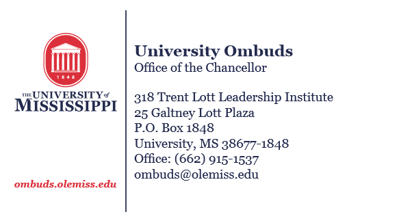 University Ombuds' Office can be reached via telephone at (662) 915-1537 and via e-mail at ombuds@olemiss.edu.